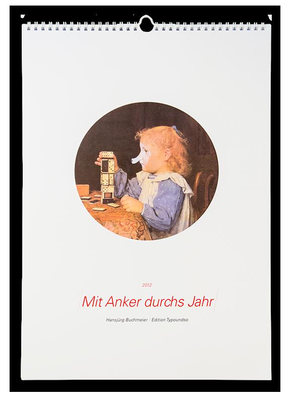 Edition Typoundso  Mit Anker durchs Jahr Hansjürg Buchmeier